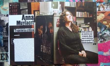 Entrevista Anna Muylaert. Revista de Cinema, ago/12. Íntegra em http://revistadecinema.uol.com.br/index.php/2012/10/a-trajetoria-critica-de-anna-muylaert/