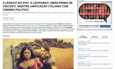 Artigo sobre O Leopardo. Cineclick. Íntegra em http://www.cineclick.com.br/falando-em-filmes/noticias/classico-do-dvd-o-leopardo-obra-prima-de-visconti-mostra-unificacao-italiana-com-cinismo-politico